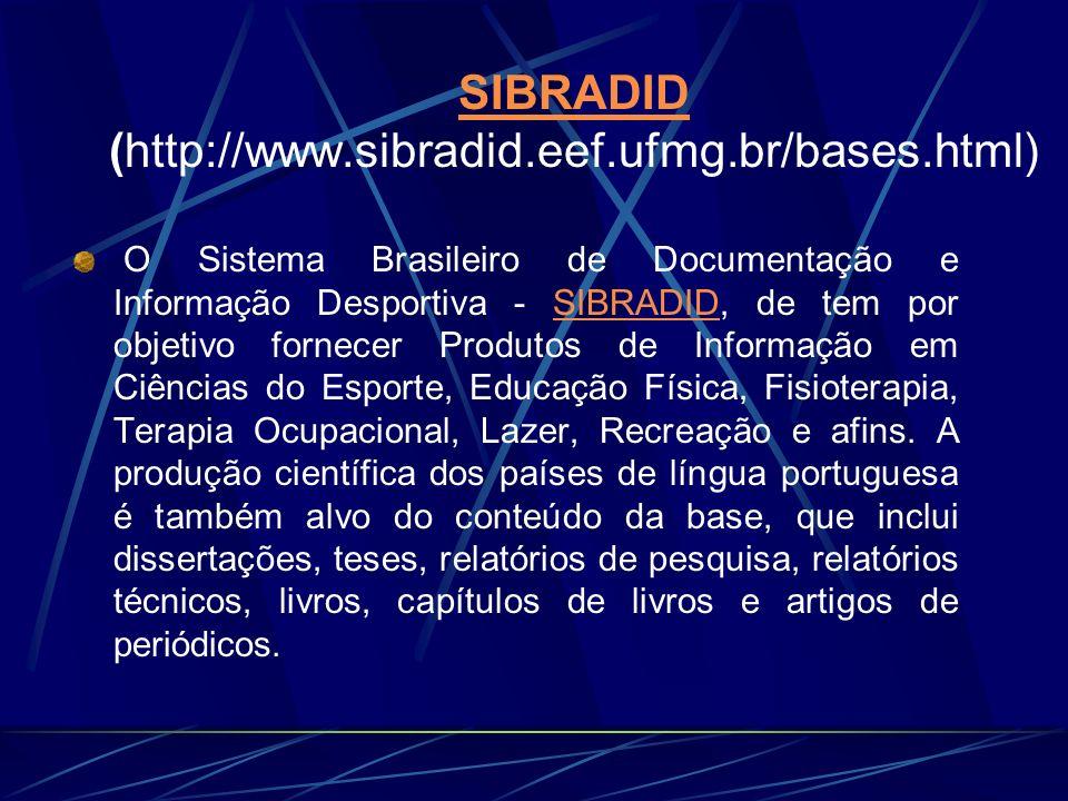 SIBRADID (http://www.sibradid.eef.ufmg.br/bases.html)