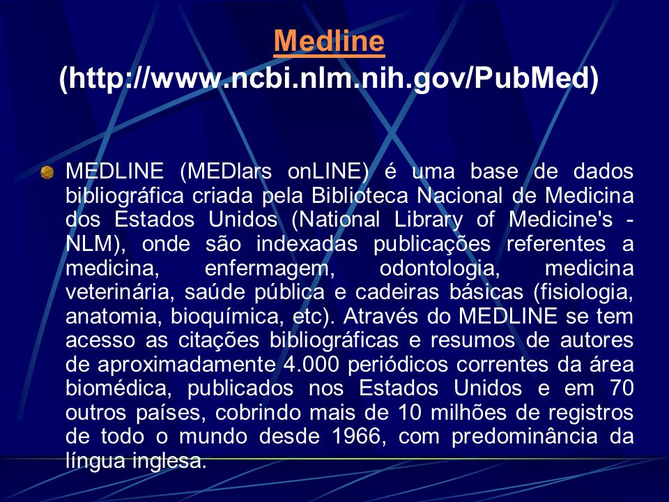 Medline (http://www.ncbi.nlm.nih.gov/PubMed)