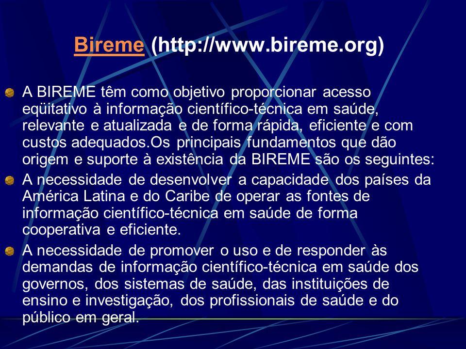 Bireme (http://www.bireme.org)