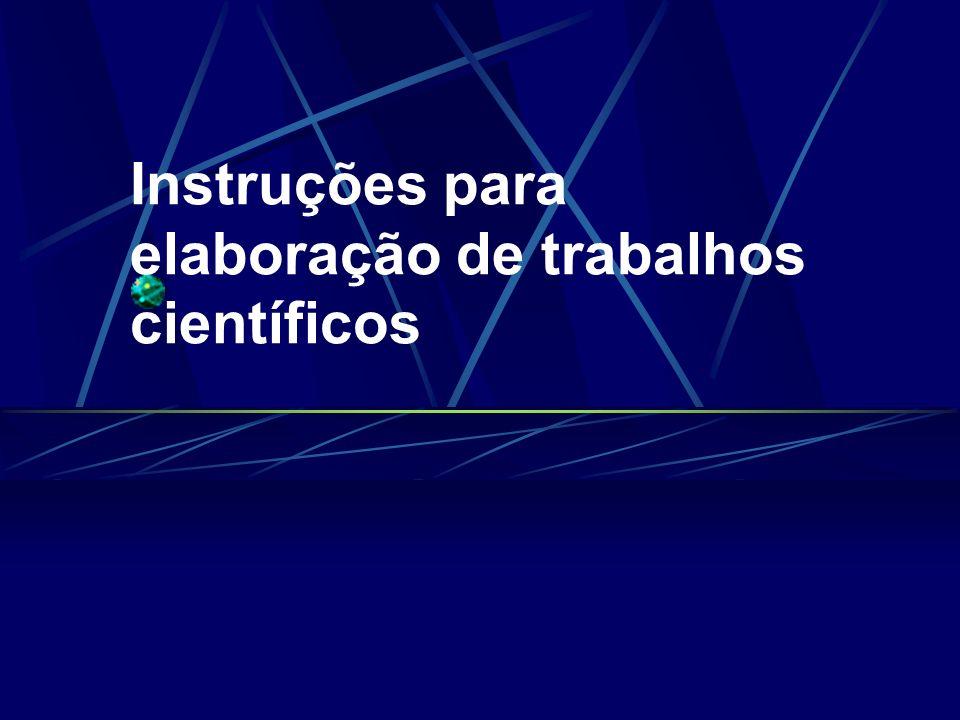 Instruções para elaboração de trabalhos científicos