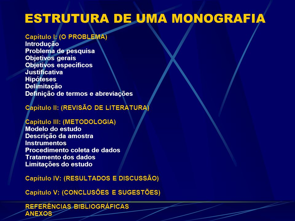 ESTRUTURA DE UMA MONOGRAFIA