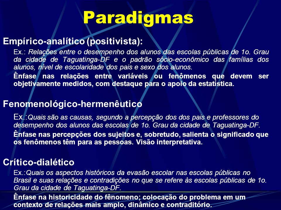 Paradigmas Empírico-analítico (positivista):