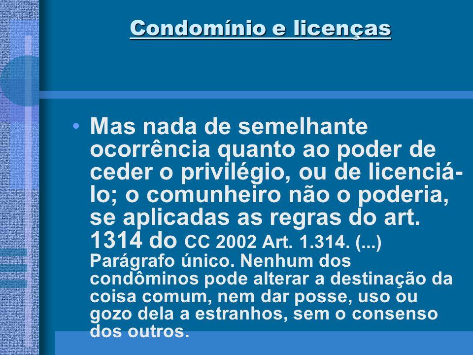 Condomínio e licenças