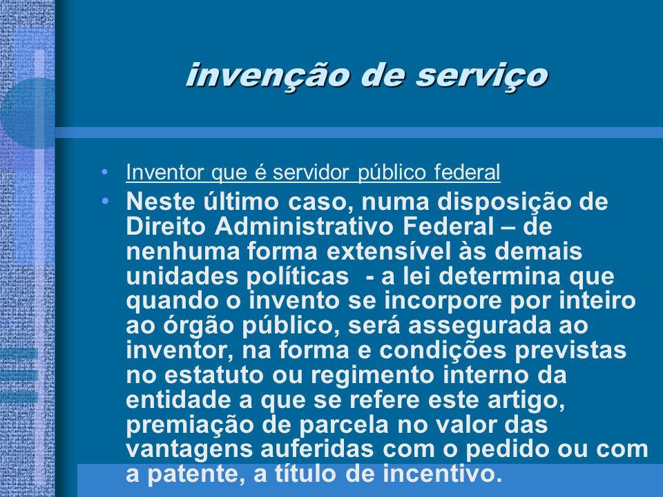 invenção de serviço Inventor que é servidor público federal.