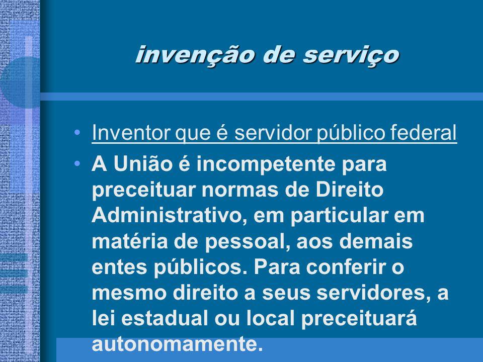invenção de serviço Inventor que é servidor público federal