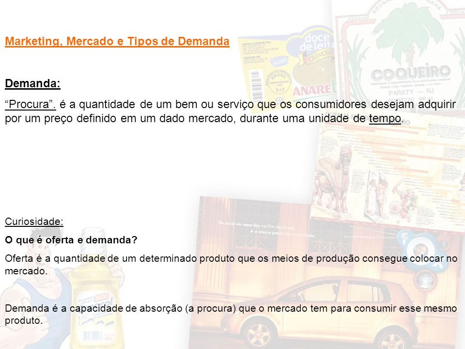 Marketing, Mercado e Tipos de Demanda