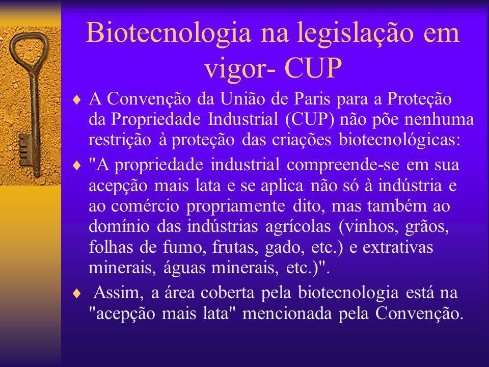 Biotecnologia na legislação em vigor- CUP