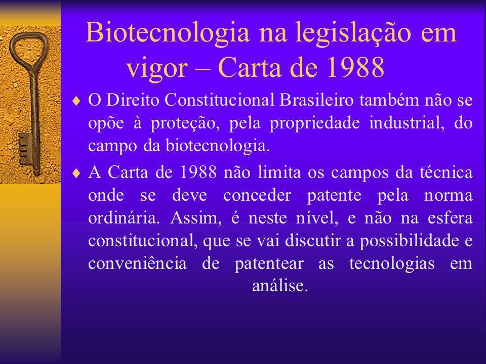 Biotecnologia na legislação em vigor – Carta de 1988