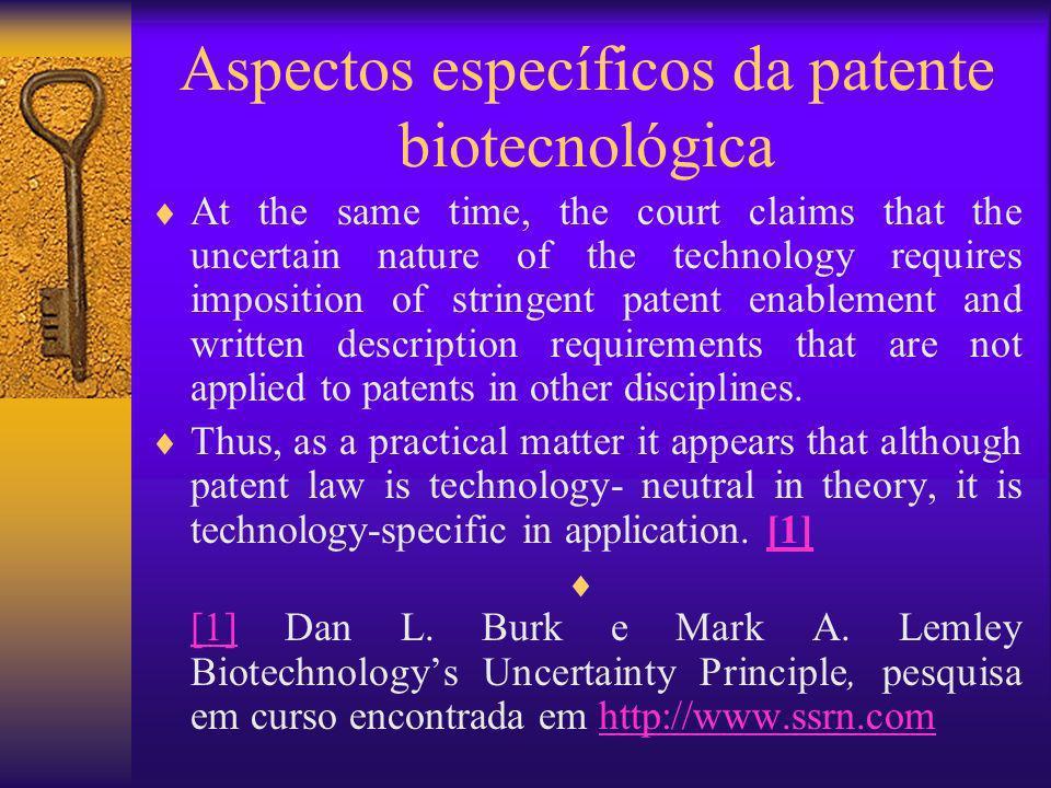 Aspectos específicos da patente biotecnológica