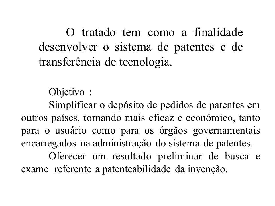 O tratado tem como a finalidade desenvolver o sistema de patentes e de transferência de tecnologia.