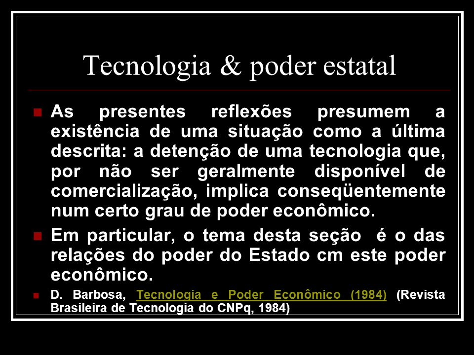 Tecnologia & poder estatal