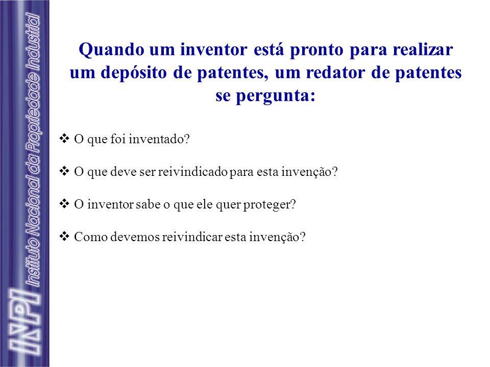 Quando um inventor está pronto para realizar um depósito de patentes, um redator de patentes se pergunta: