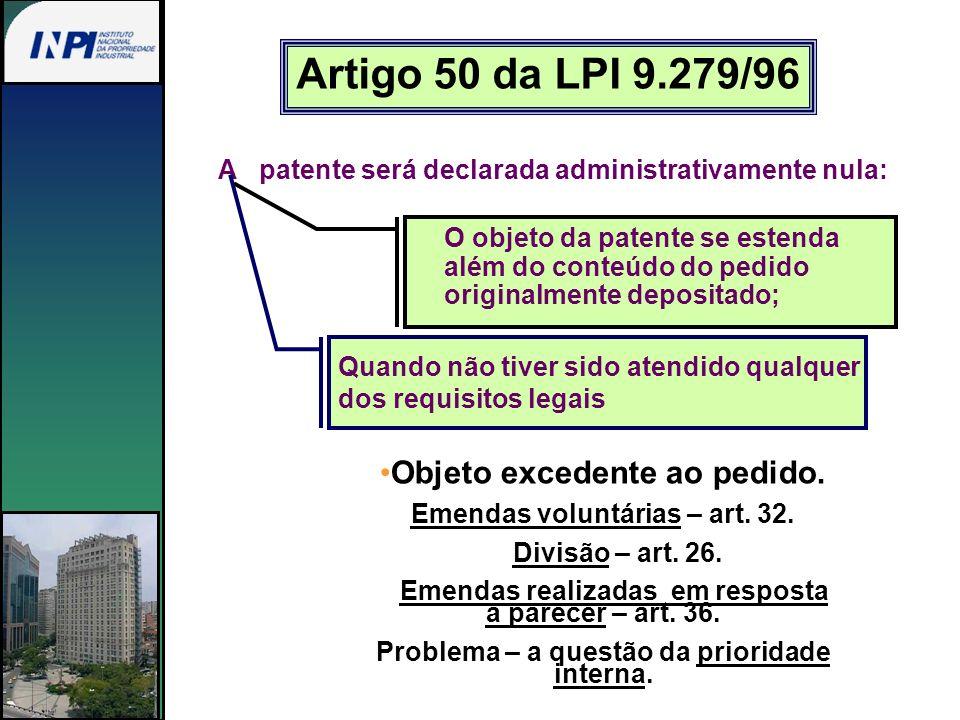 Artigo 50 da LPI 9.279/96 Objeto excedente ao pedido.
