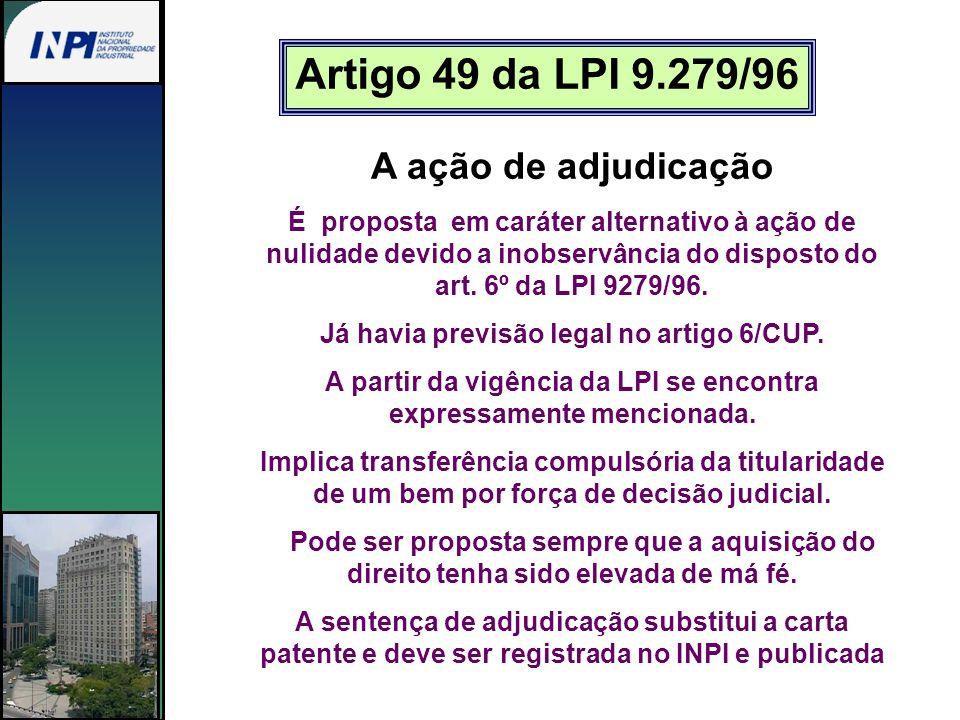Artigo 49 da LPI 9.279/96 A ação de adjudicação