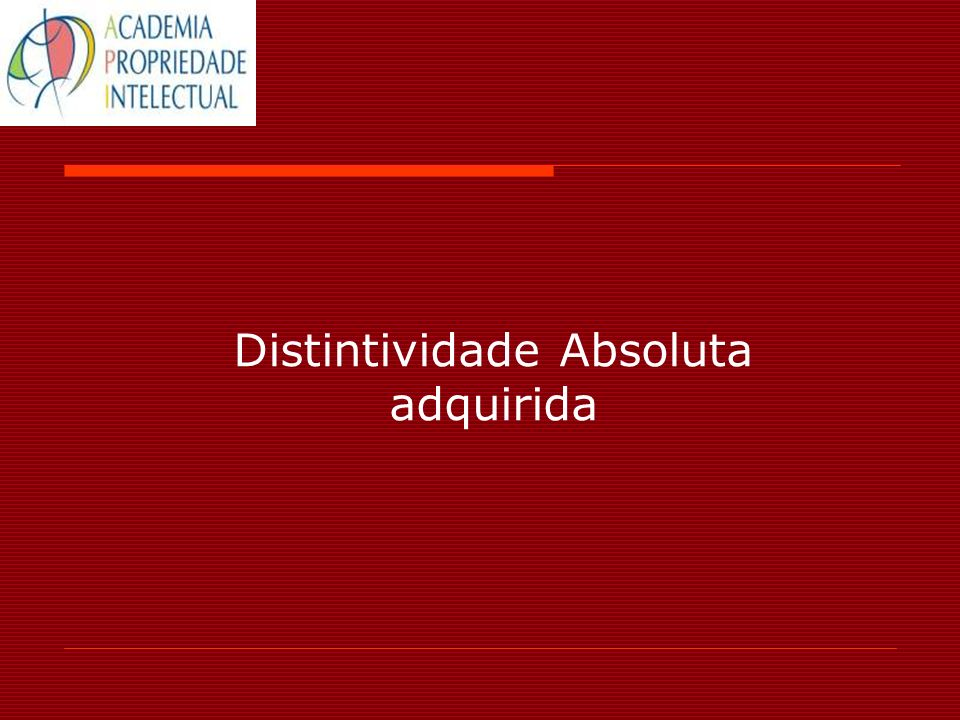Distintividade Absoluta adquirida