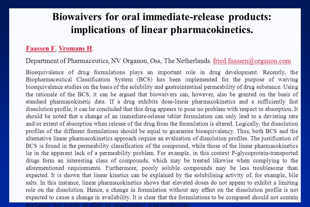 Biowaivers for oral immediate-release products: implications of linear pharmacokinetics.