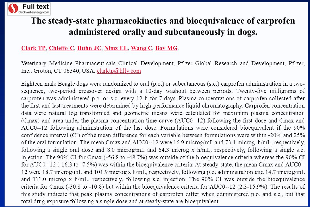 The steady-state pharmacokinetics and bioequivalence of carprofen administered orally and subcutaneously in dogs.