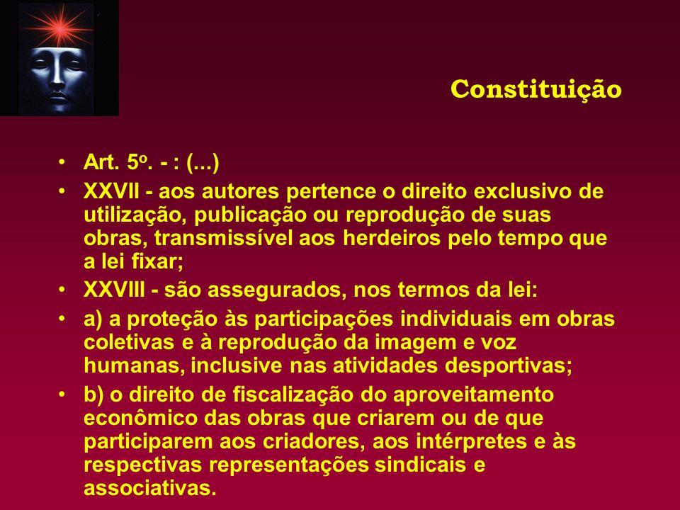 Constituição Art. 5o. - : (...)
