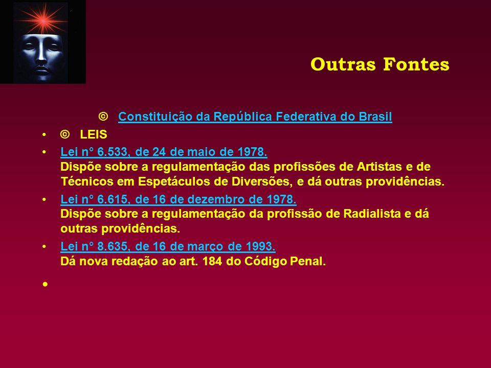 © Constituição da República Federativa do Brasil