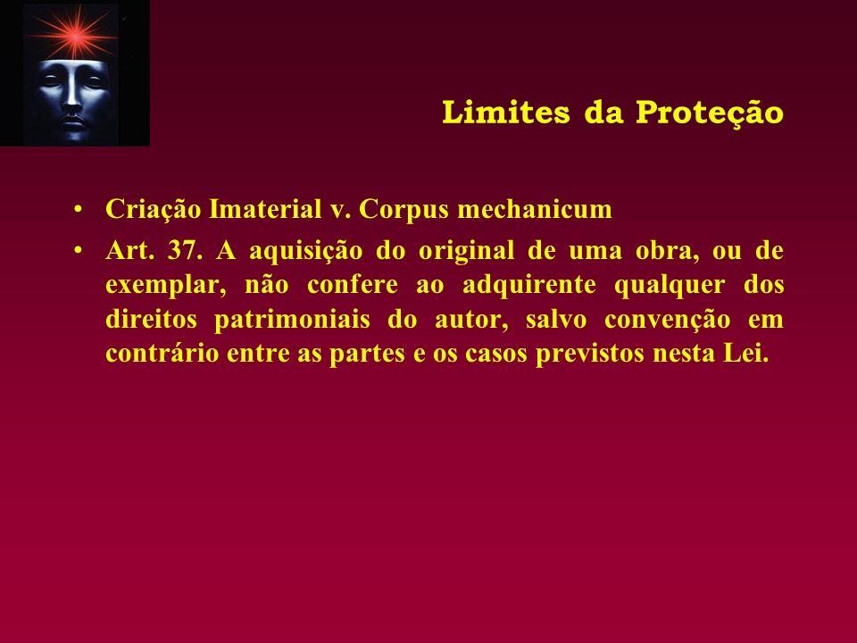 Limites da Proteção Criação Imaterial v. Corpus mechanicum