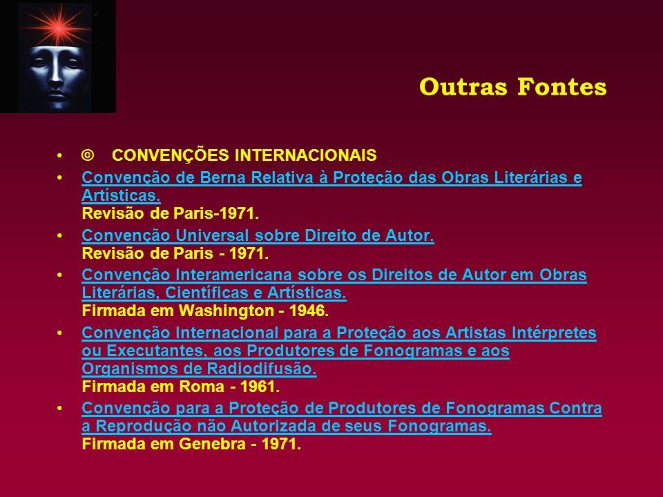 Outras Fontes © CONVENÇÕES INTERNACIONAIS