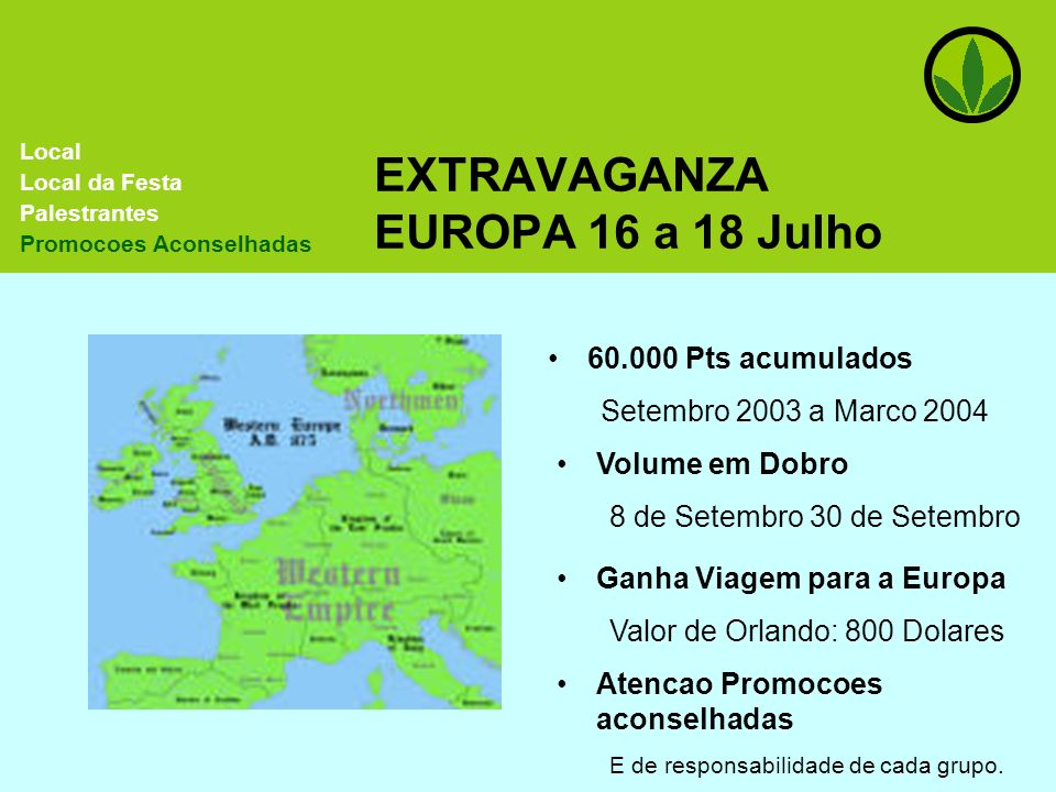 EXTRAVAGANZA EUROPA 16 a 18 Julho