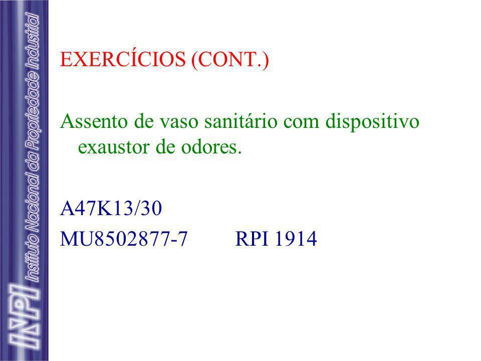 EXERCÍCIOS (CONT.) Assento de vaso sanitário com dispositivo exaustor de odores.