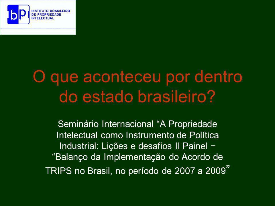 O que aconteceu por dentro do estado brasileiro