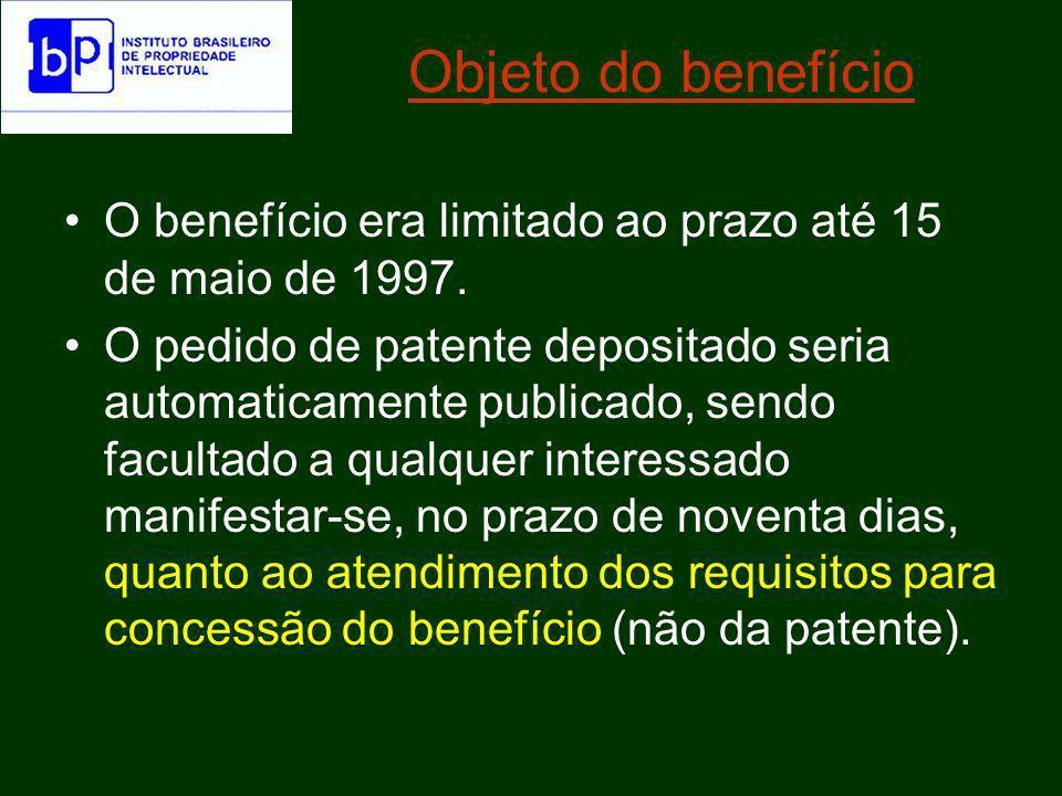 Objeto do benefícioO benefício era limitado ao prazo até 15 de maio de 1997.