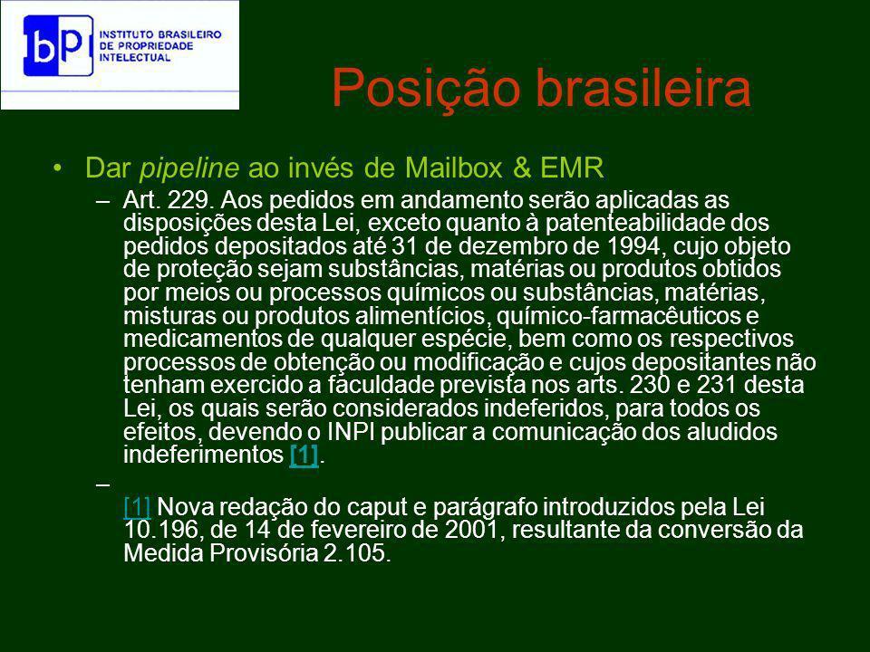 Posição brasileira Dar pipeline ao invés de Mailbox & EMR