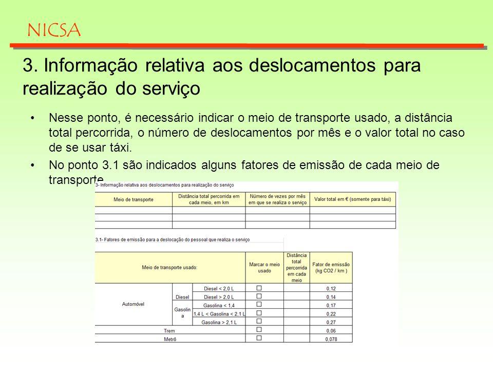 3. Informação relativa aos deslocamentos para realização do serviço