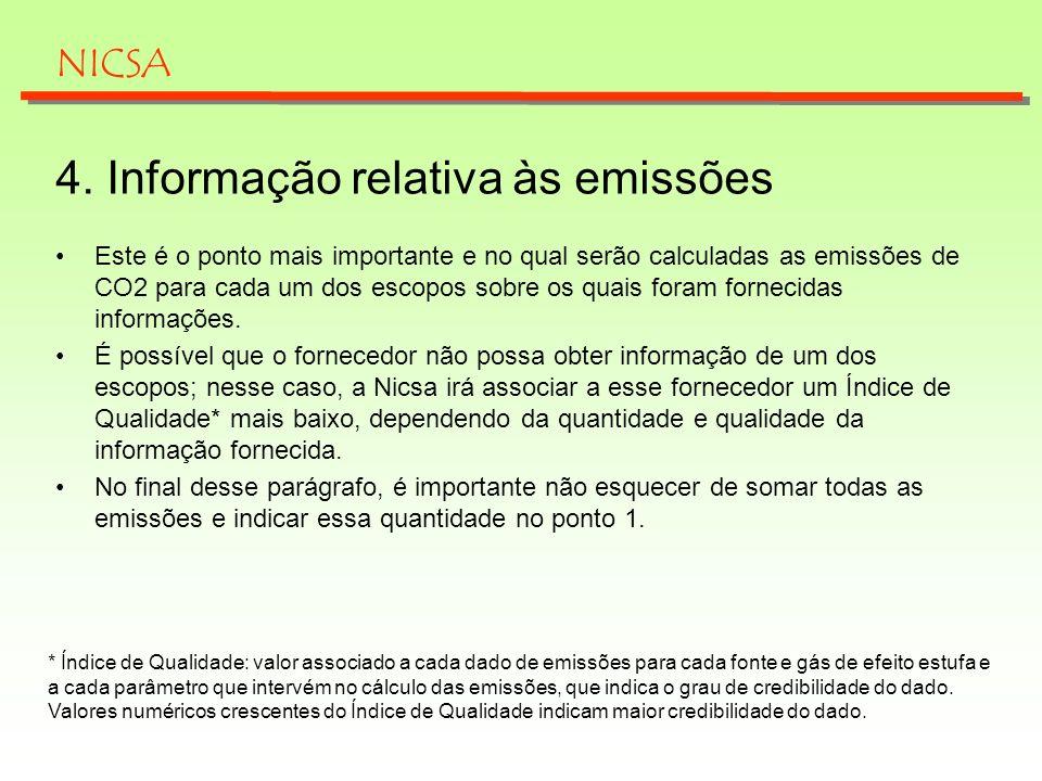 4. Informação relativa às emissões