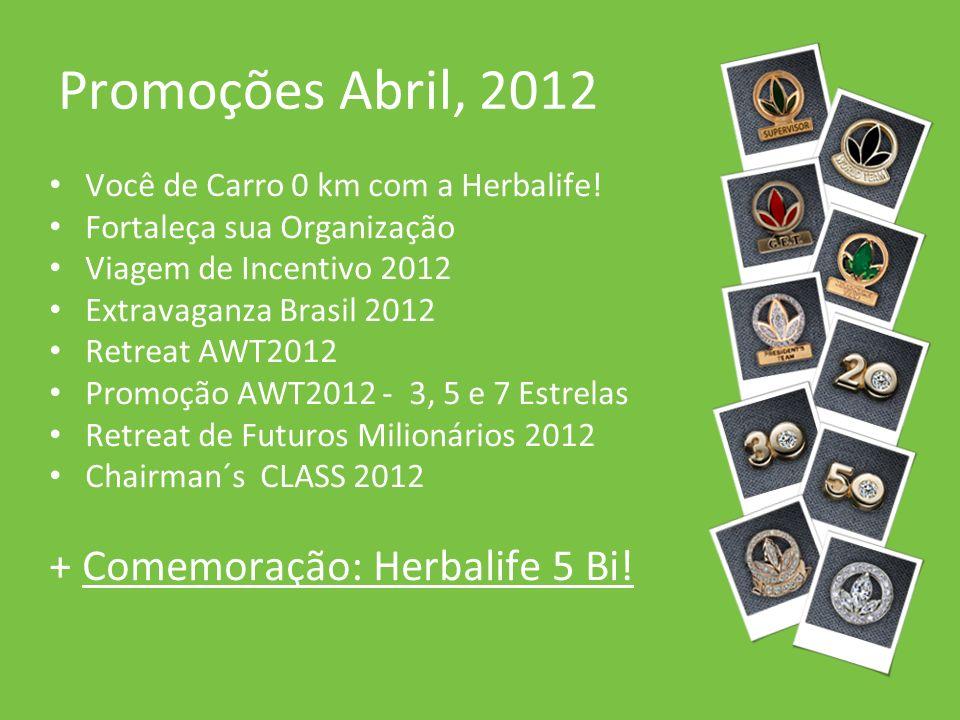 Promoções Abril, 2012 + Comemoração: Herbalife 5 Bi!