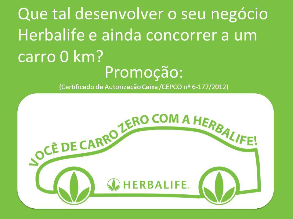 Promoção: (Certificado de Autorização Caixa /CEPCO nº 6-177/2012)
