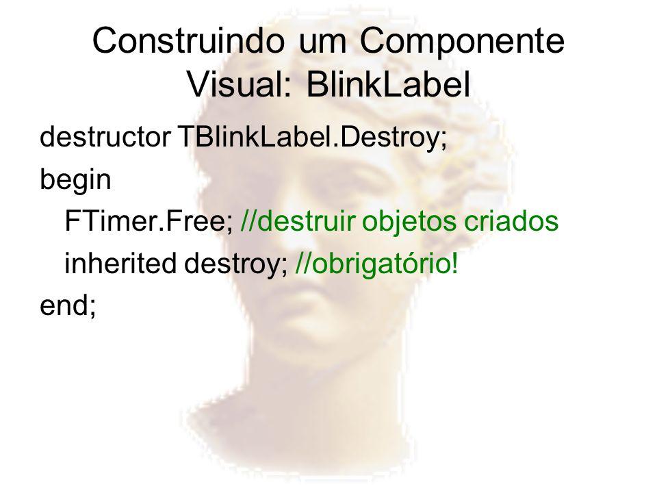Construindo um Componente Visual: BlinkLabel