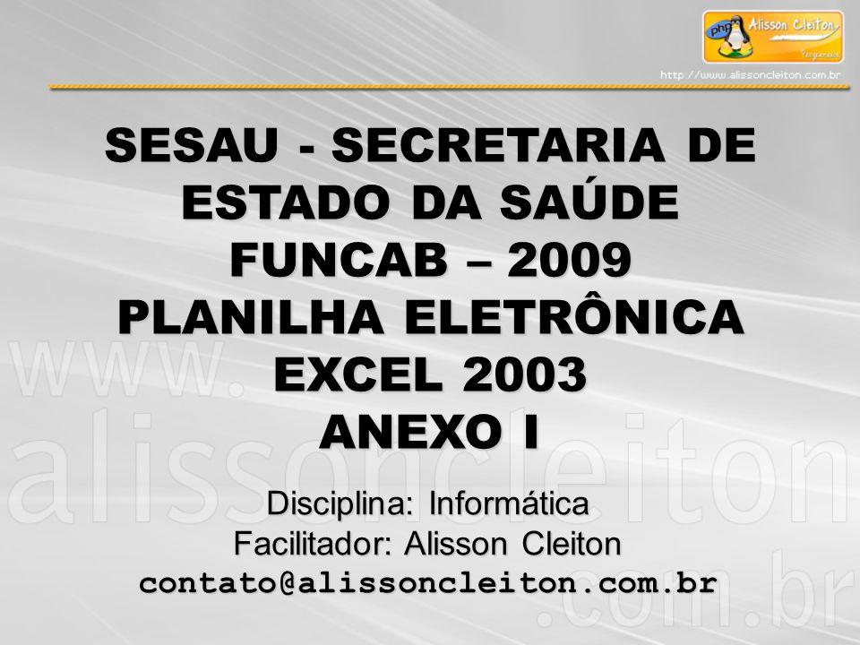 SESAU - SECRETARIA DE ESTADO DA SAÚDE FUNCAB – 2009