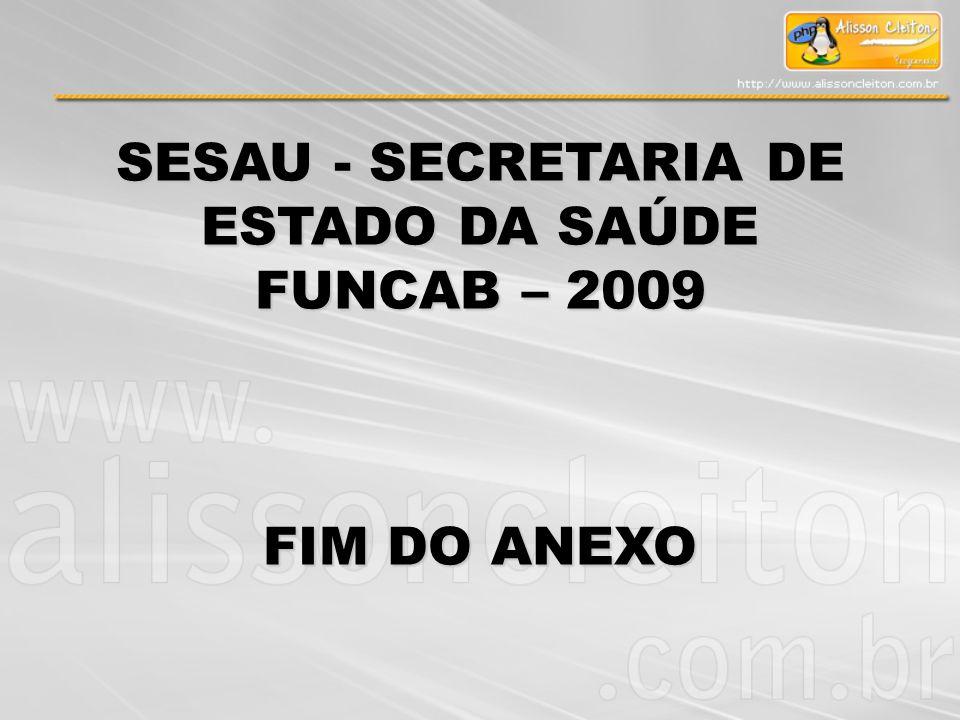 SESAU - SECRETARIA DE ESTADO DA SAÚDE
