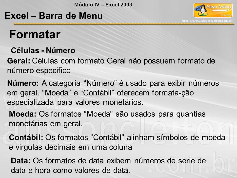 Formatar Excel – Barra de Menu Células - Número