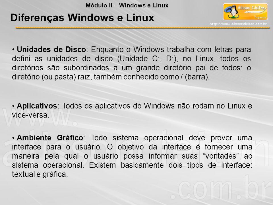 Diferenças Windows e Linux