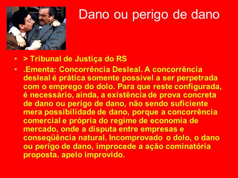 Dano ou perigo de dano > Tribunal de Justiça do RS