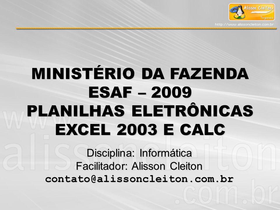 PLANILHAS ELETRÔNICAS EXCEL 2003 E CALC