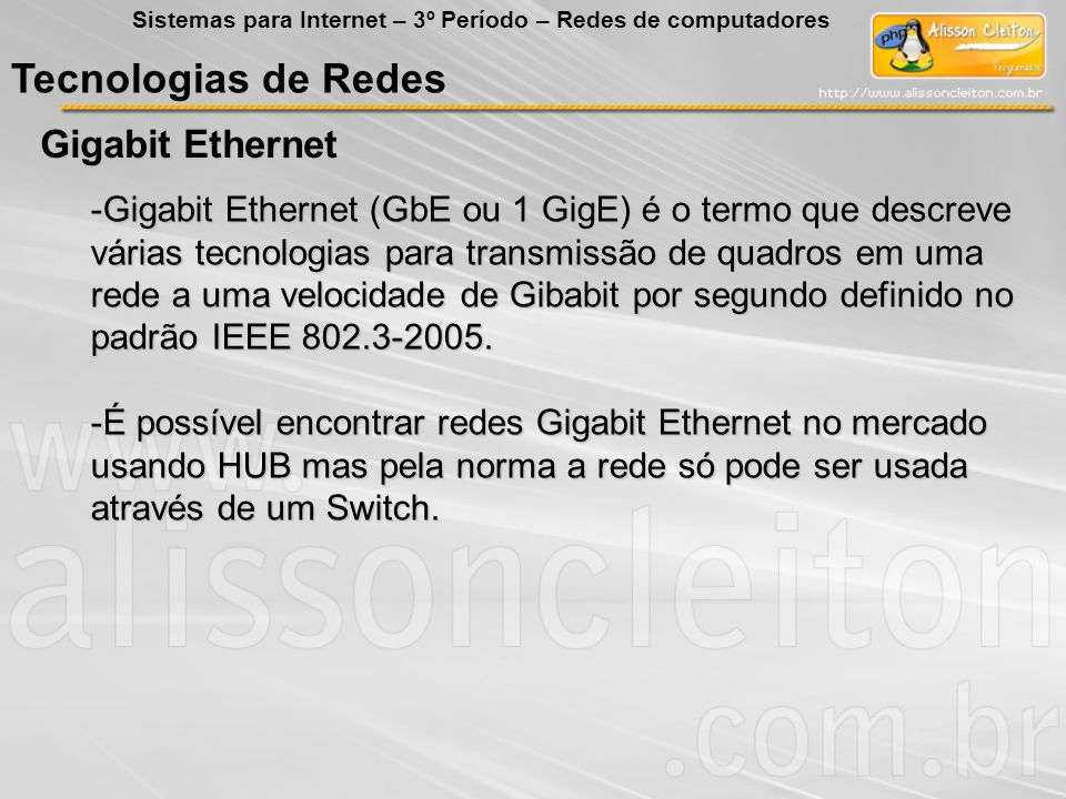 Tecnologias de Redes Gigabit Ethernet