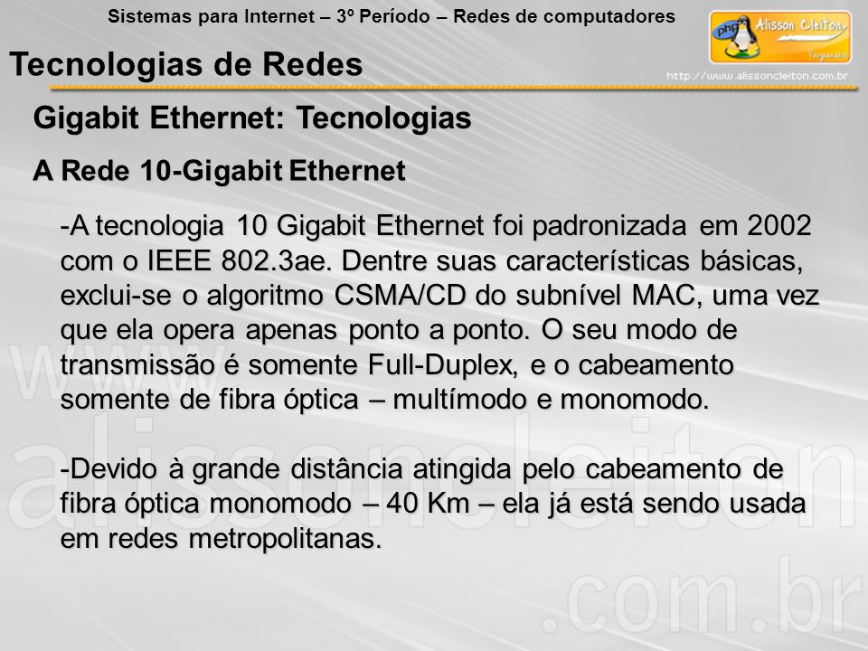 Tecnologias de Redes Gigabit Ethernet: Tecnologias