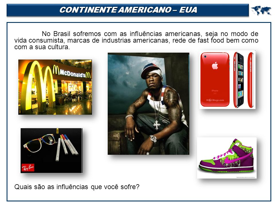 CONTINENTE AMERICANO – EUA