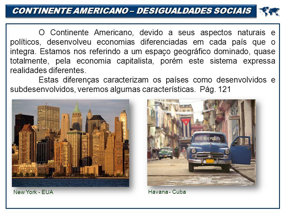 CONTINENTE AMERICANO – DESIGUALDADES SOCIAIS