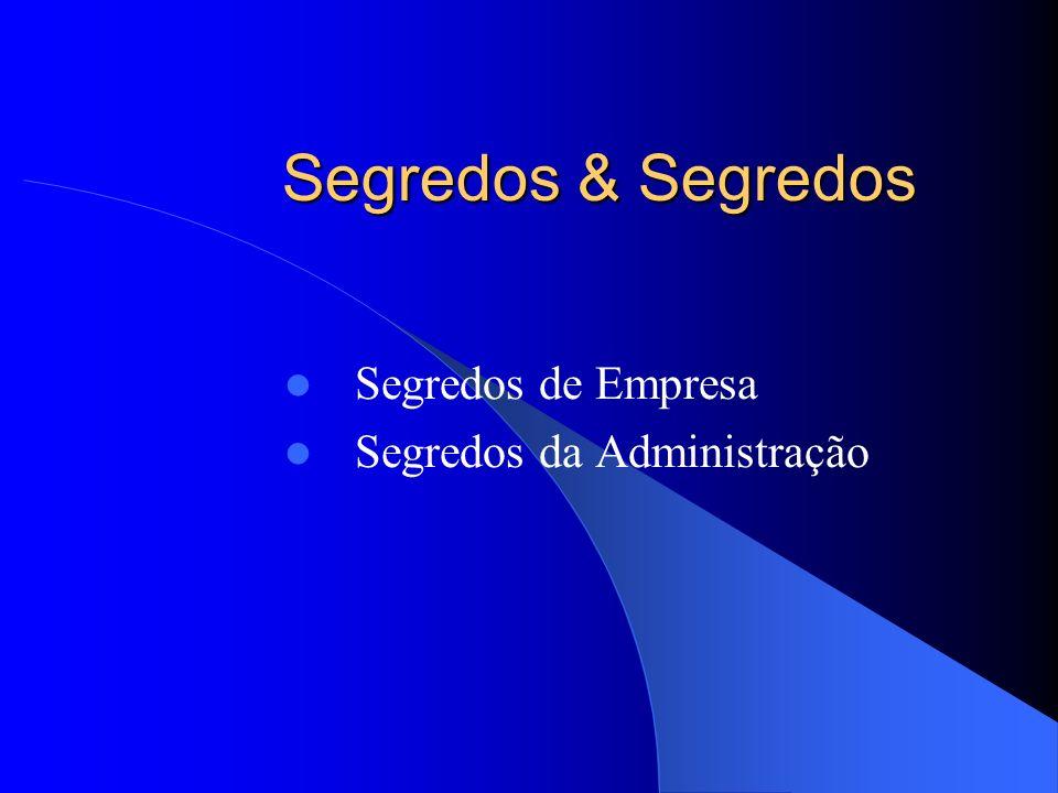 Segredos de Empresa Segredos da Administração