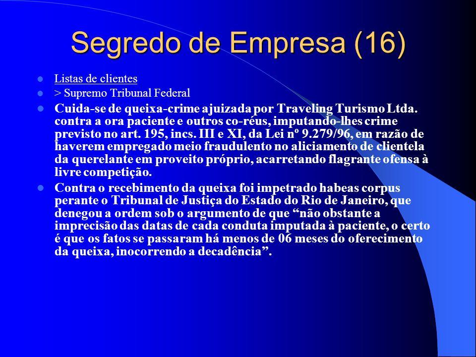 Segredo de Empresa (16) Listas de clientes. > Supremo Tribunal Federal.
