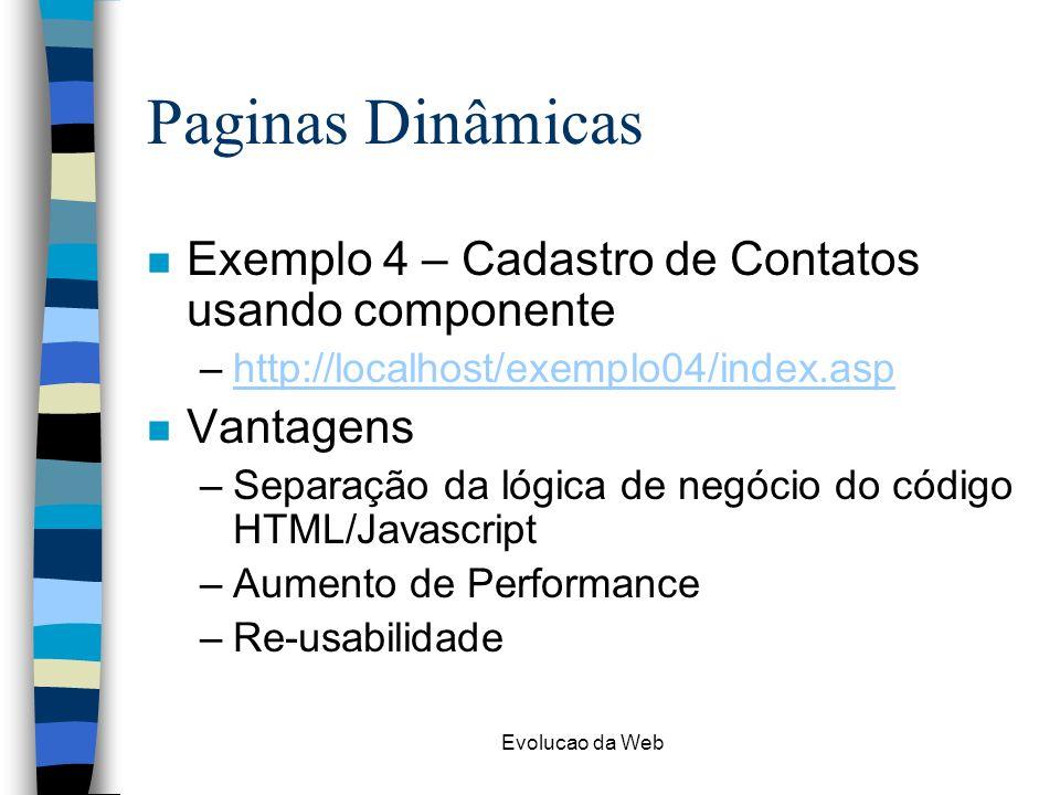 Paginas Dinâmicas Exemplo 4 – Cadastro de Contatos usando componente