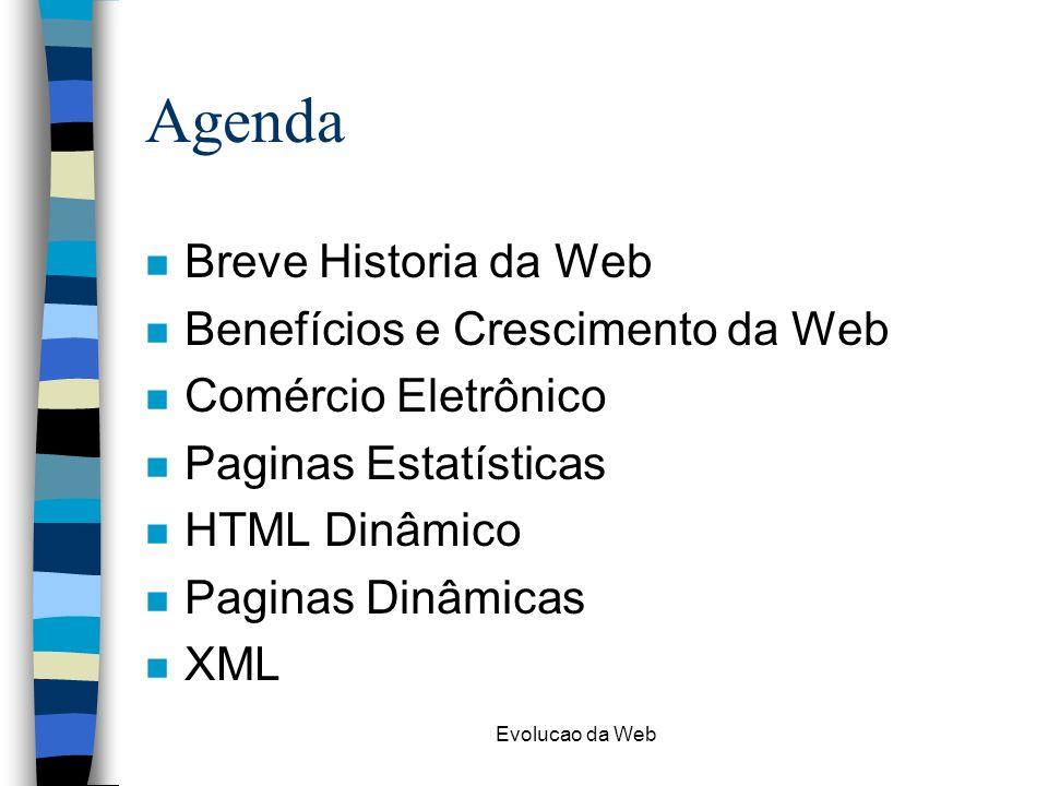 Agenda Breve Historia da Web Benefícios e Crescimento da Web