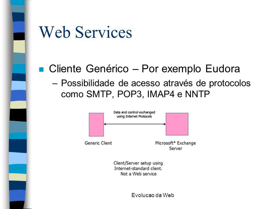 Web Services Cliente Genérico – Por exemplo Eudora